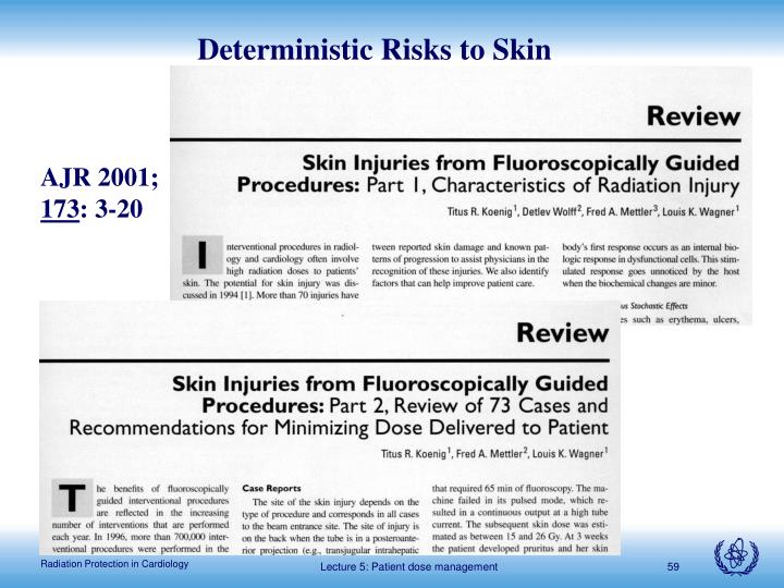 Deterministic Risks to Skin