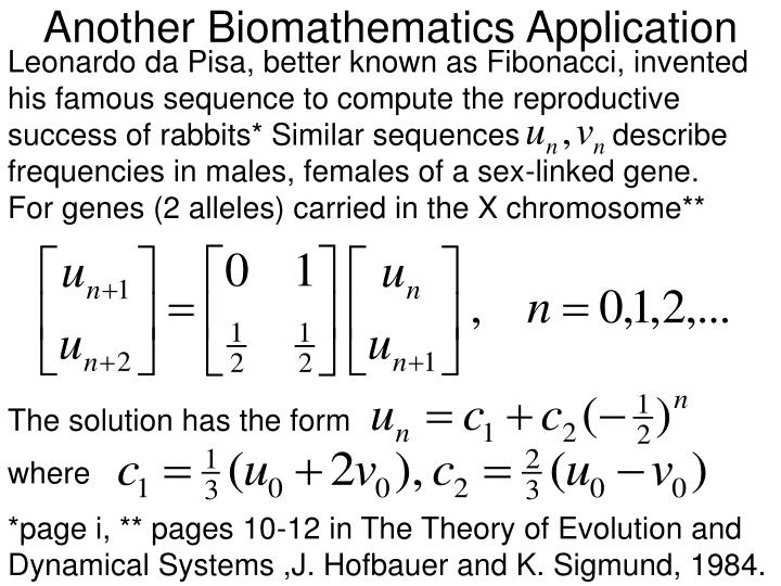 Another Biomathematics Application