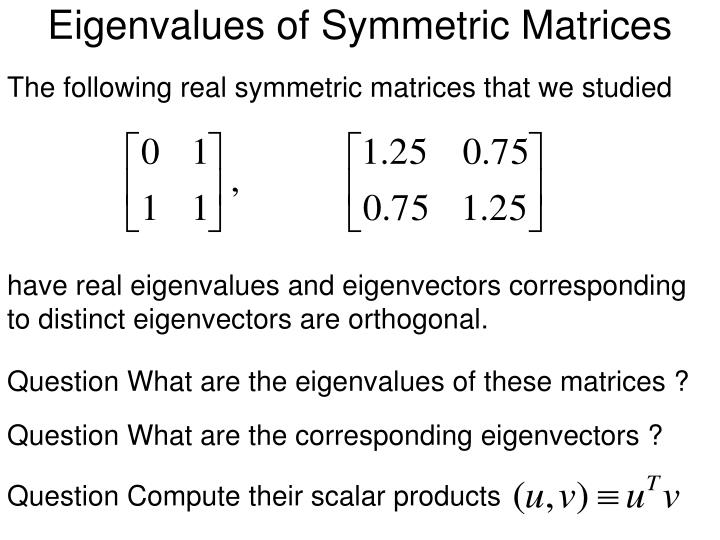 Eigenvalues of Symmetric Matrices