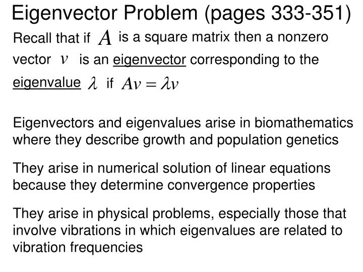 Eigenvector Problem (pages 333-351)
