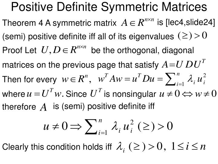 Positive Definite Symmetric Matrices