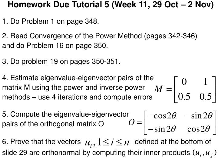 Homework Due Tutorial 5 (Week 11, 29 Oct – 2 Nov)