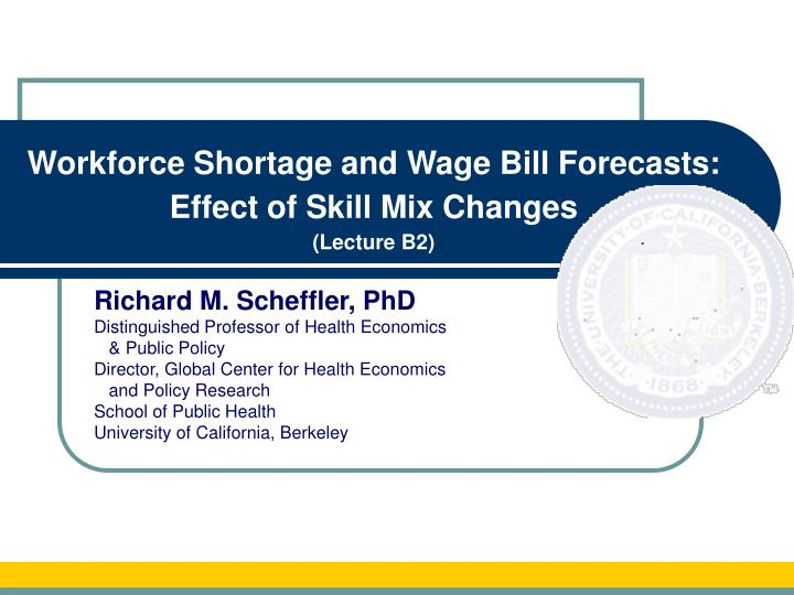 Workforce Shortage and Wage Bill Forecasts: