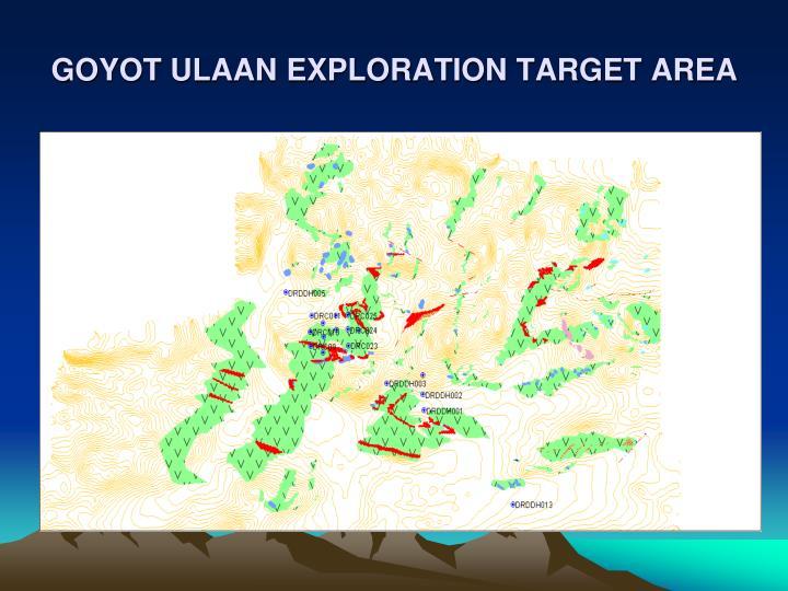 GOYOT ULAAN EXPLORATION TARGET AREA