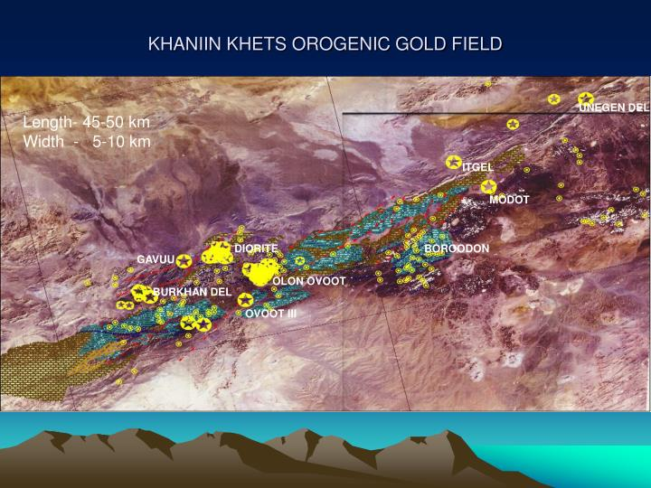 KHANIIN KHETS OROGENIC GOLD FIELD