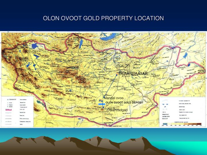 Olon ovoot gold property location