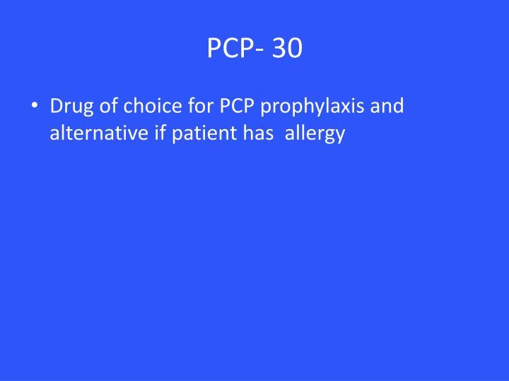 PCP- 30