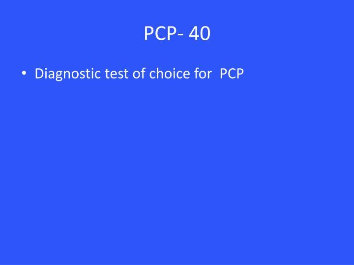 PCP- 40