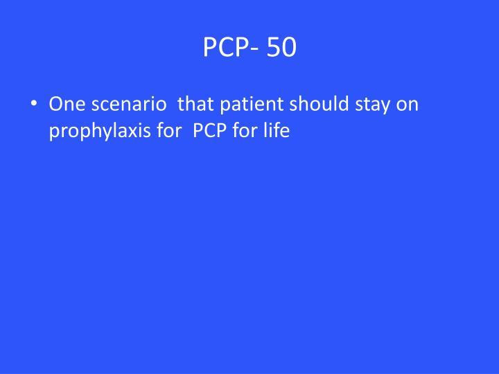 PCP- 50