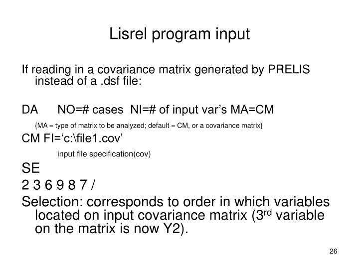 Lisrel program input