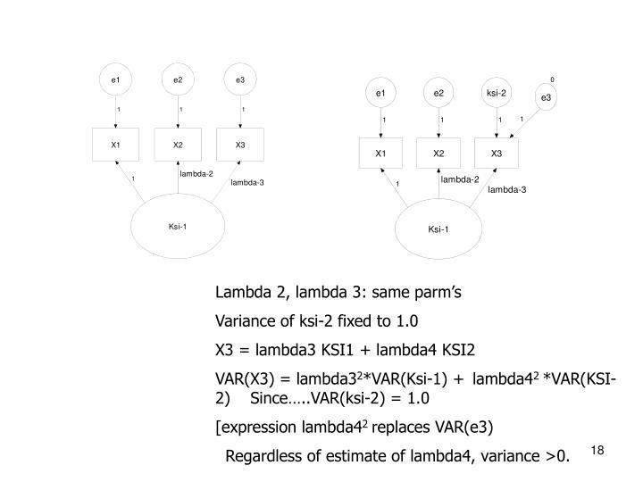 Lambda 2, lambda 3: same parm's