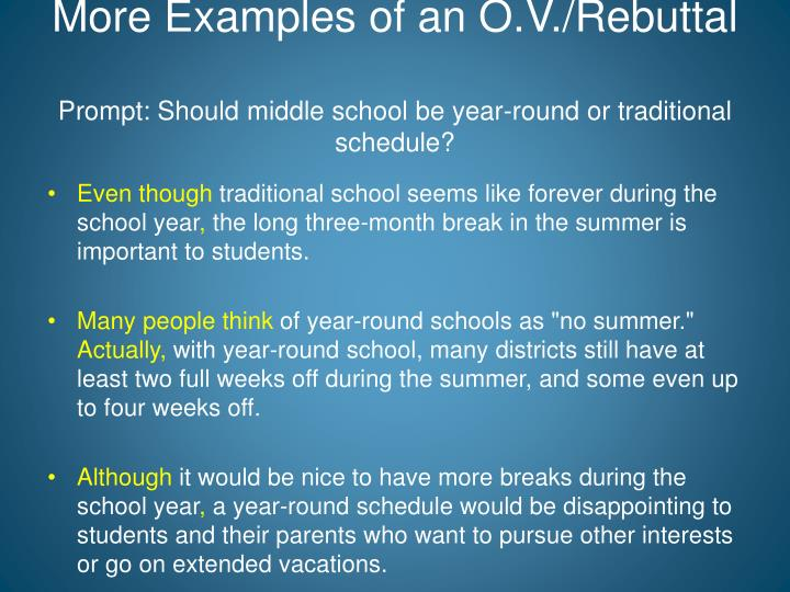More Examples of an O.V./Rebuttal