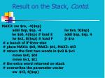 result on the stack contd