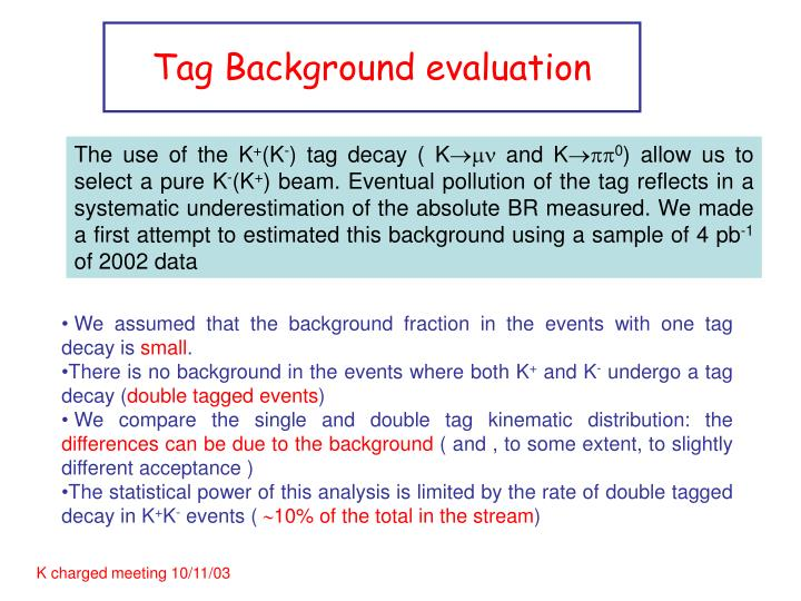 Tag Background evaluation