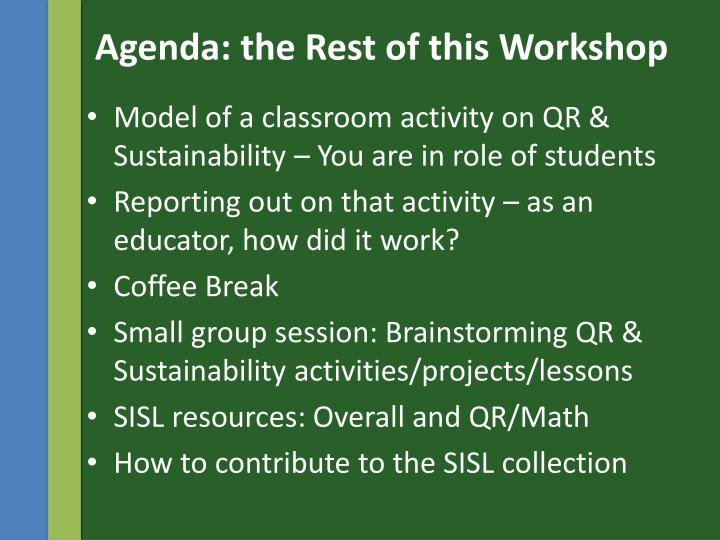 Agenda: the Rest of this Workshop
