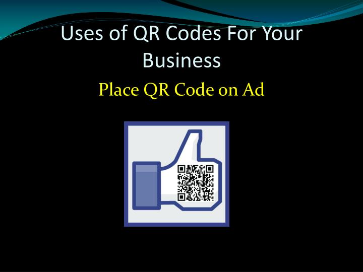 Uses of QR Codes For Your Business