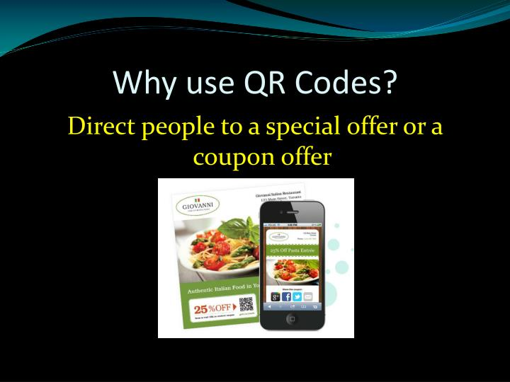 Why use QR Codes?