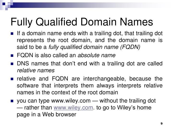 Fully Qualified Domain Names