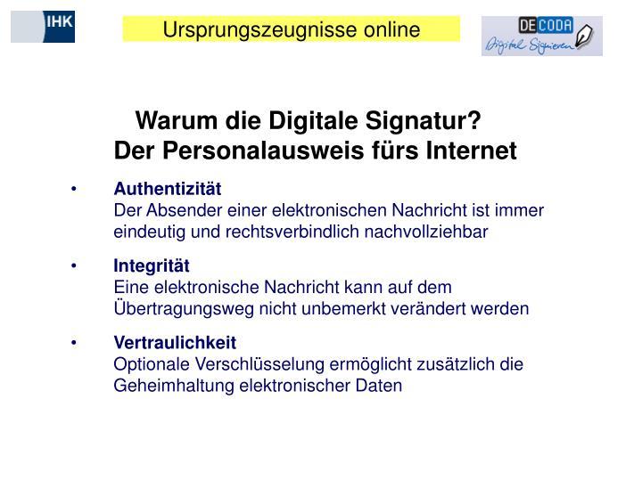 Warum die Digitale Signatur?