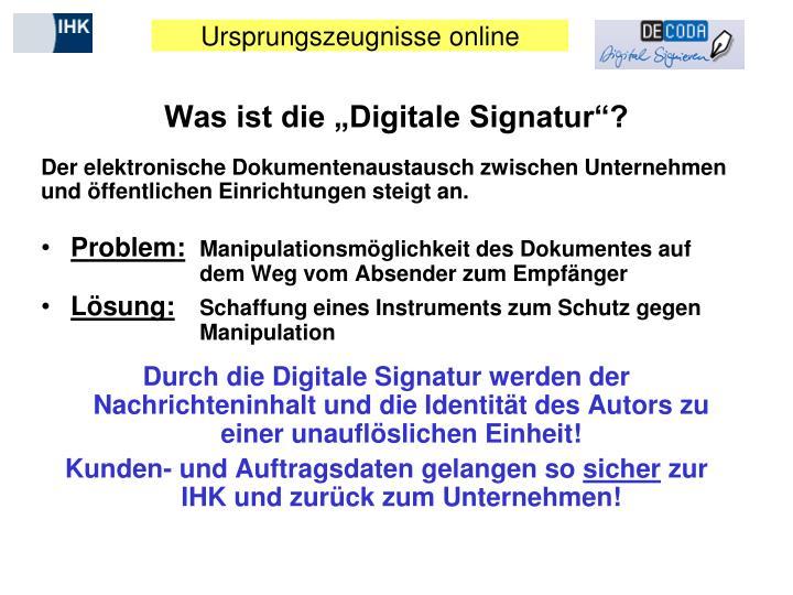 "Was ist die ""Digitale Signatur""?"
