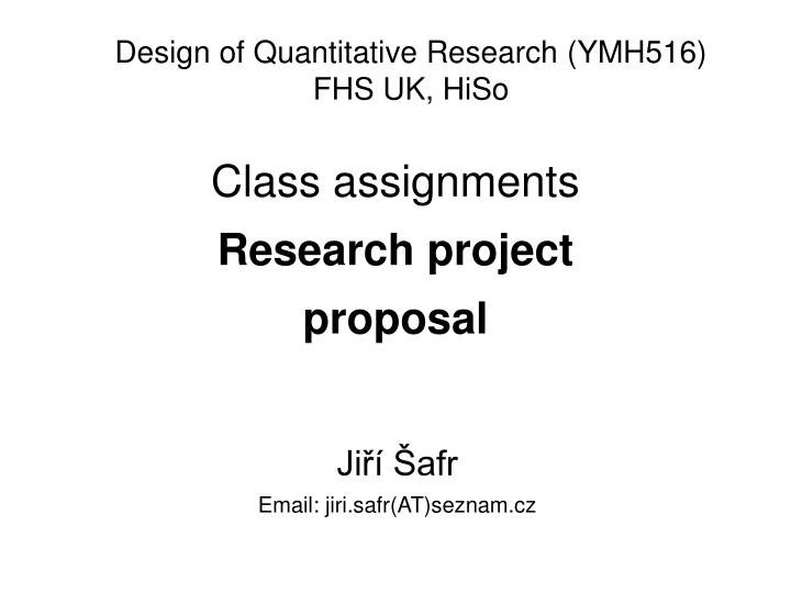 Class assignments research project proposal