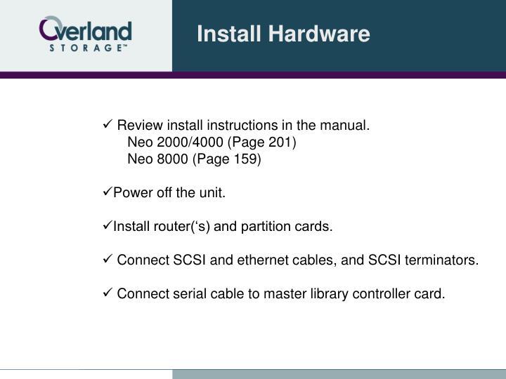 Install Hardware