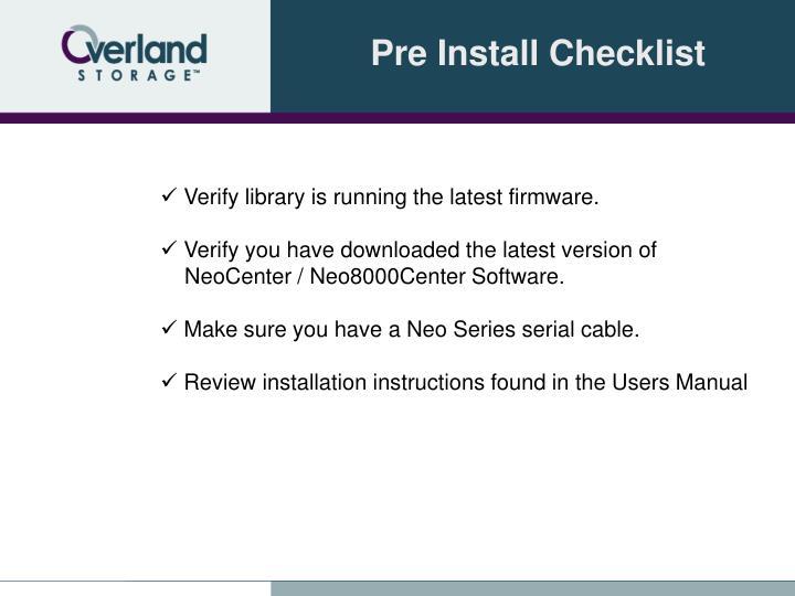 Pre Install Checklist