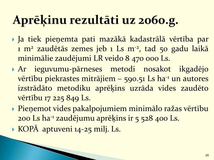 Aprēķinu rezultāti uz 2060.g.