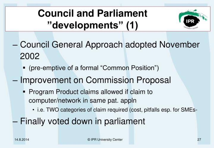 "Council and Parliament ""developments"" (1)"