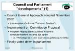 council and parliament developments 1