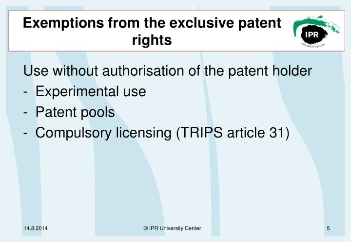 Exemptions from the exclusive patent rights