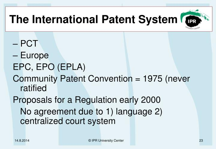 The International Patent System