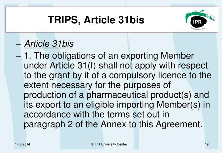 TRIPS, Article 31bis
