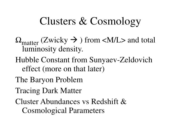 Clusters & Cosmology