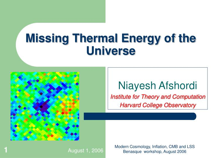 Missing Thermal Energy of the Universe
