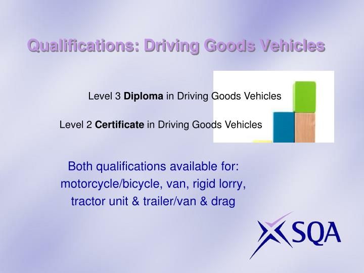 Qualifications: Driving Goods Vehicles