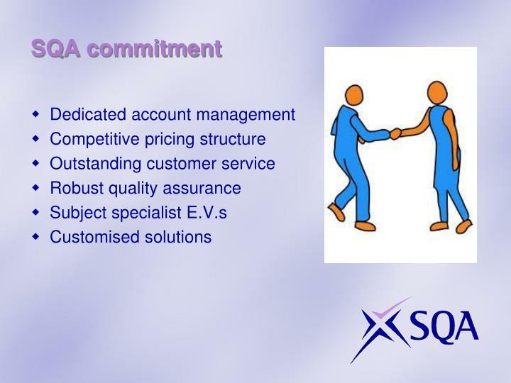 SQA commitment