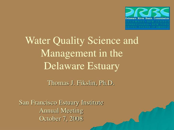 Water Quality Science and Management in the