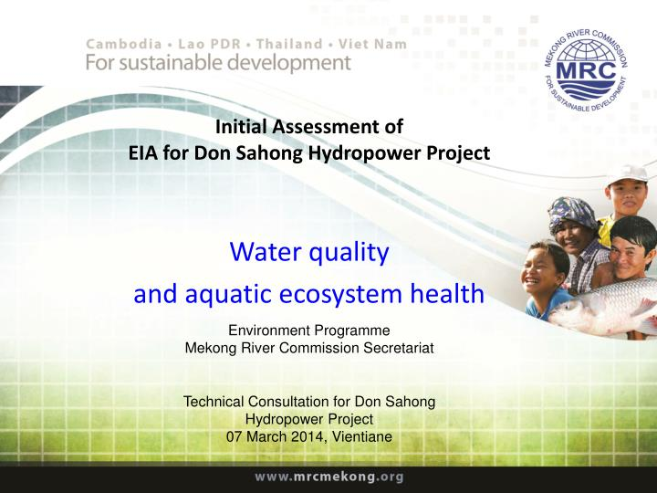 Initial assessment of eia for don sahong hydropower project