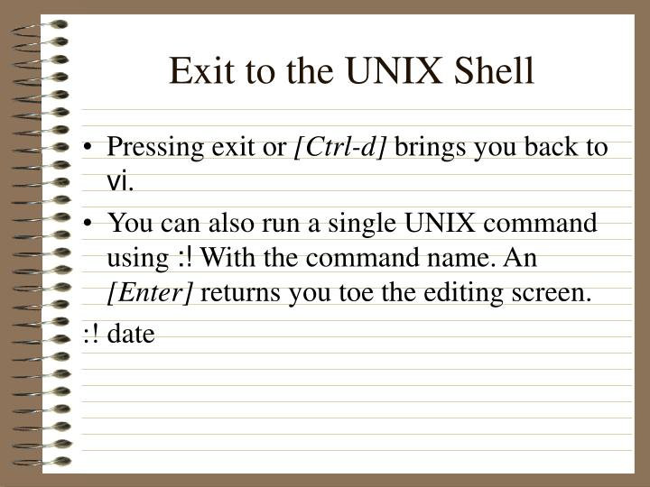 Exit to the UNIX Shell