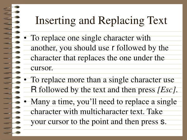 Inserting and Replacing Text