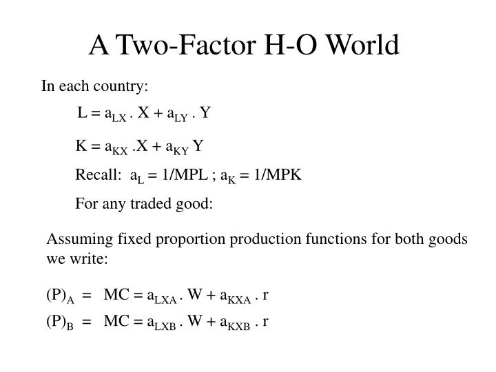 A Two-Factor H-O World