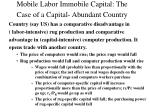 mobile labor immobile capital the case of a capital abundant country