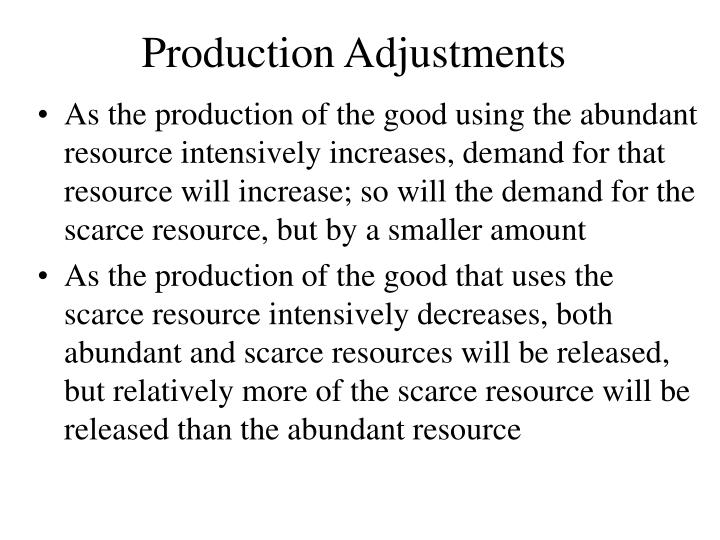 Production adjustments