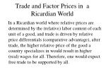 trade and factor prices in a ricardian world