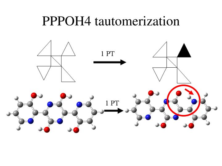 Pppoh4 tautomerization