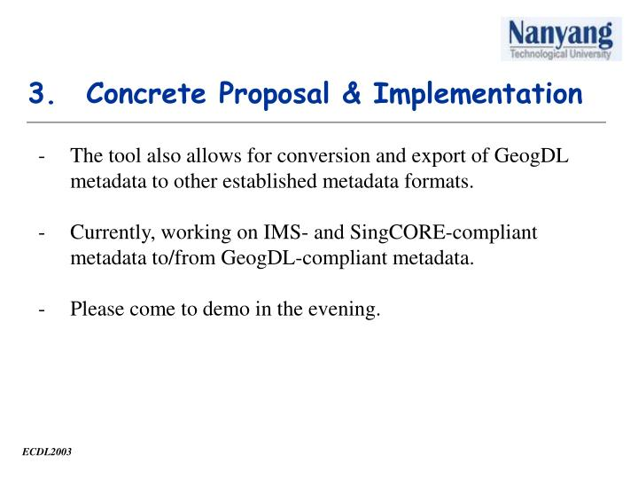 Concrete Proposal & Implementation