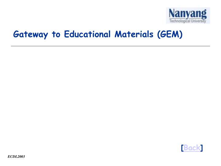 Gateway to Educational Materials (GEM)