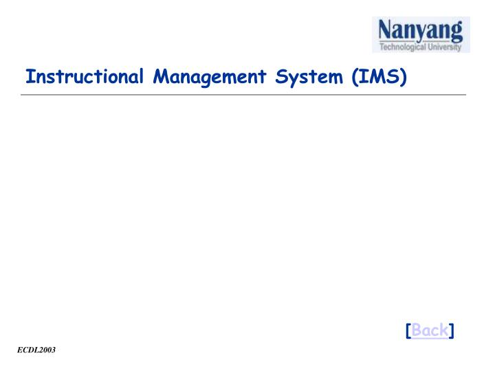 Instructional Management System (IMS)
