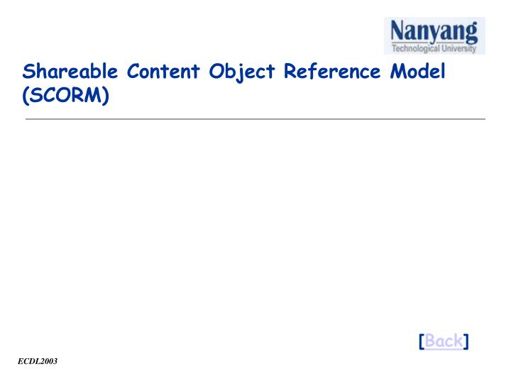 Shareable Content Object Reference Model  (SCORM)
